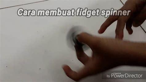 cara membuat video tutorial yang bagus cara membuat fidget spinner mudah dan bagus tutorial r