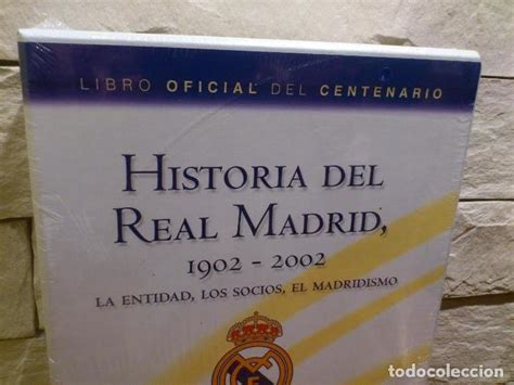 libro the real madrid way real madrid historia del real madrid 2 libr comprar libros antiguos de f 250 tbol en