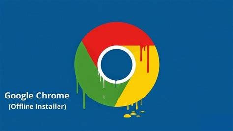 full chrome download offline official link to download google chrome full standalone