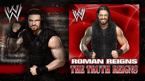 theme song of roman reigns wwe quot the truth reigns quot roman reigns theme song ae