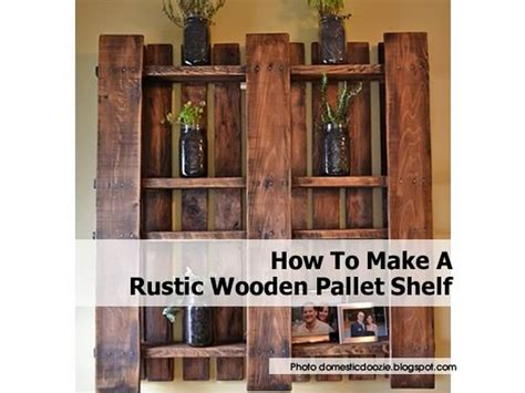 how to make a rustic wooden pallet shelf