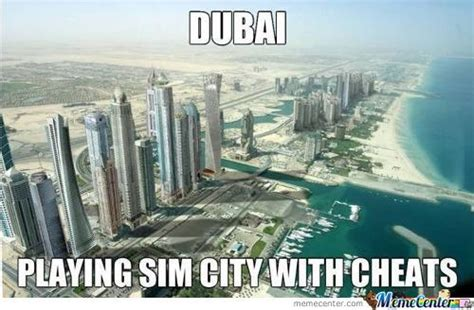 Dubai Memes - game is cities skylines memes best collection of funny