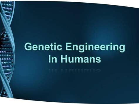 powerpoint templates free genetics genetic engineering in humans authorstream