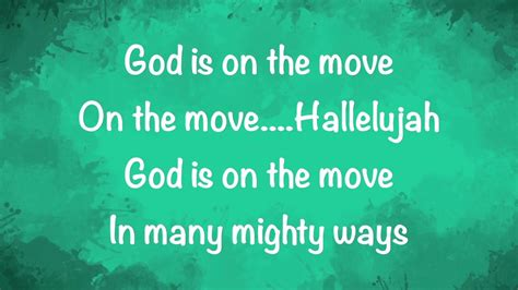Is On The by 7eventh Time God Is On The Move With Lyrics
