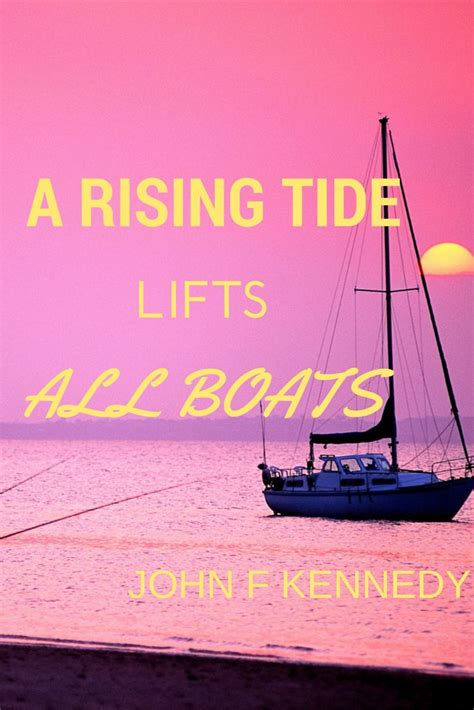 a rising tide lifts all boats me 10 images about quotes on pinterest president monson