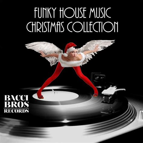 funky house music various artists funky house music christmas collection traxsource
