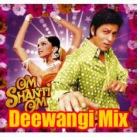 om song mp om shanti om deewangi mix songs pk 2007 mp3 download