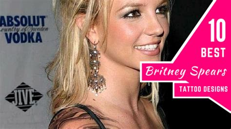 britney spears tattoos 10 best designs amazing ideas