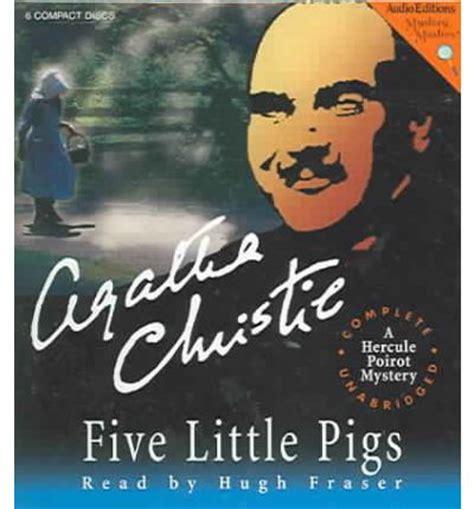 five little pigs poirot 0007274564 five little pigs agatha christie 9781572704084