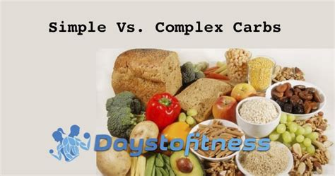 carbohydrates vs carbs simple vs complex carbs days to fitness