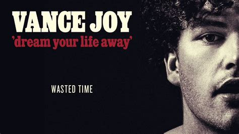 vance joy cd vance joy wasted time official audio youtube