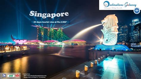 destinations gateway   singapore visa