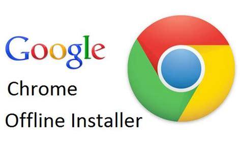 google chrome browser download full version 32 bit chrome browser free download offline installer free