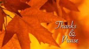 worship songs of thanksgiving thanks amp praise service spring arbor free methodist church