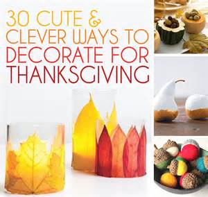 30 cute and clever ways to decorate for thanksgiving