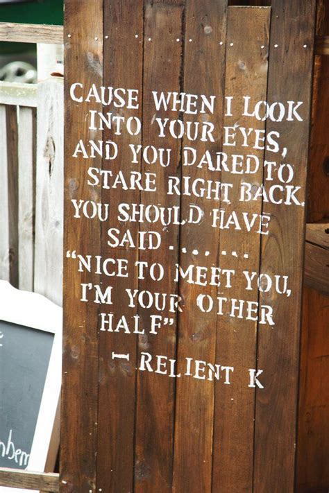 Wedding Quotes Lyrics by 30 Awesome Rustic Wedding Sign Ideas