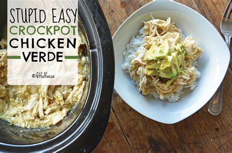 stupid easy slow cooker chicken verde paleo gluten free