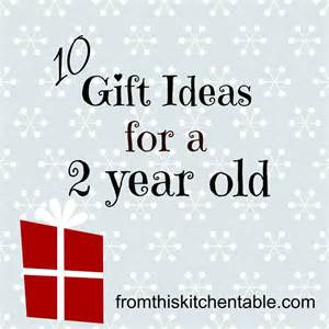 gift ideas for a 2 year old from this kitchen table
