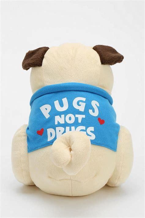 pugs toys pugs not drugs plush
