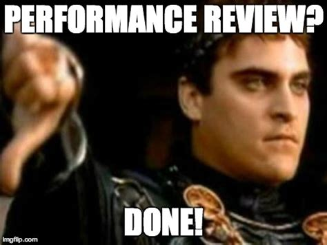 Meme Review - performance review done imgflip