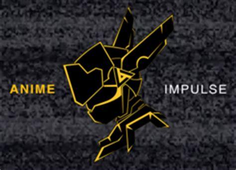 Anime Impulse by Anime Impulse 2017 Information Fancons
