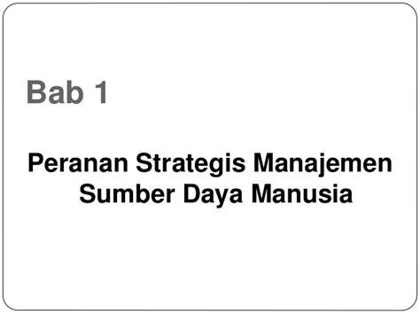Buku Manajemen Sumber Daya Manusia Masa Kini bab 1 peranan strategis msdm