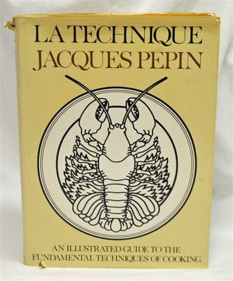 Pdf Essential Pepin More All Time Favorites by La Technique By Jacques Pepin The Fundamental Techniques