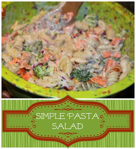 Great Pasta Salad Recipes by Recipes We Love Simple Pasta Salad