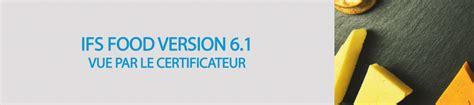 Ifs Version 6 1 Vue Par Le Certificateur Formation Carso