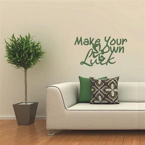 print your own wall stickers make your own luck quotes wall decals