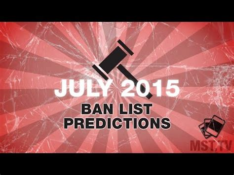 list please predict who the ban list prediction july 2015 mst tv youtube