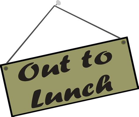 lunch clipart out to lunch clipart