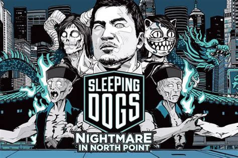 sleeping dogs nightmare in northpoint nightmare in point sleeping dogs wiki fandom powered by wikia