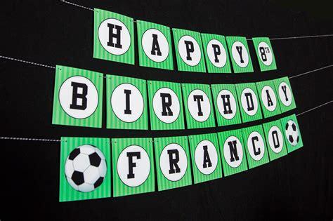 printable birthday soccer banner printable soccer birthday party decorations