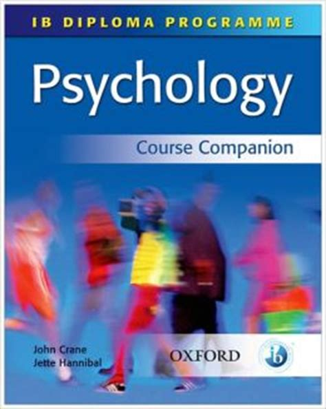 ib psychology course book oxford ib diploma programme books ib psychology course companion international