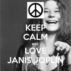Janis Joplin Meme - keep calm and love janis joplin poster paola keep calm