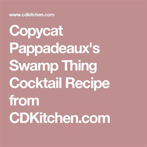The Recipe Thing copycat pappadeaux s sw thing cocktail recipe sw
