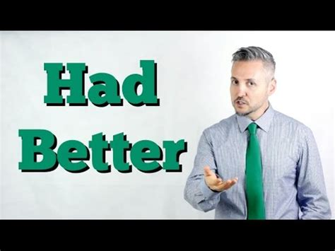 use of had better how to use had better easily explained