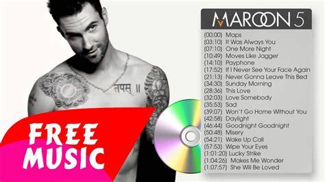 maroon 5 best songs maroon 5 174 best songs of maroon 5 full album maroon 5