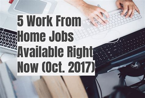 5 work from home available right now oct 2017