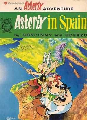 asterix spanish la odisea 8434567822 ast 233 rix en anglais 14 asterix in spain