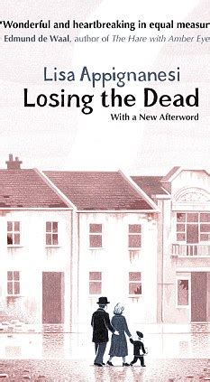 must reads out now in paperback losing the dead by lisa appignanesi daily mail online