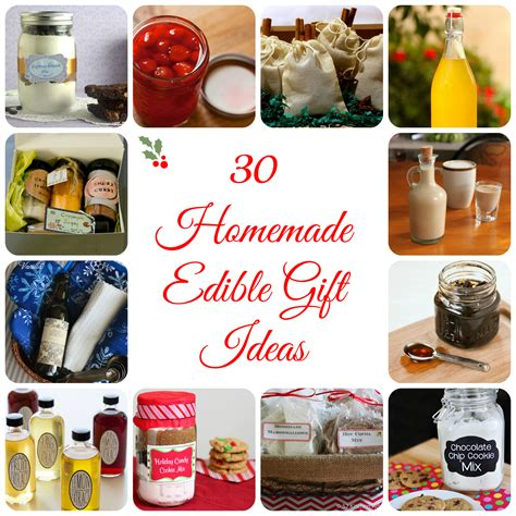 30 edible gifts 52 kitchen adventures - Ideas For Gifts For