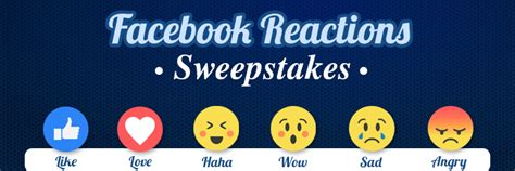 Sweepstakes On Facebook - going beyond like using reactions in your facebook sweepstakes