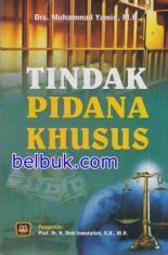 Buku Hukum Administrasi Dalam Praktik Tindak Pidana Korupsi Oleh Prof tindak pidana khusus muhammad yamin belbuk