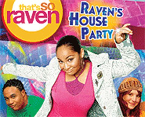 that so raven house raven s house party dvd review that s so raven raven symone picture cast