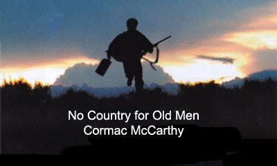 no country for old men by cormac mccarthy 9780375706677 zablo s zone december 2007