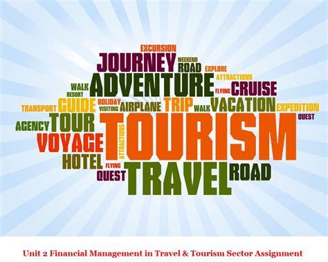 unit  financial management  travel tourism assignment