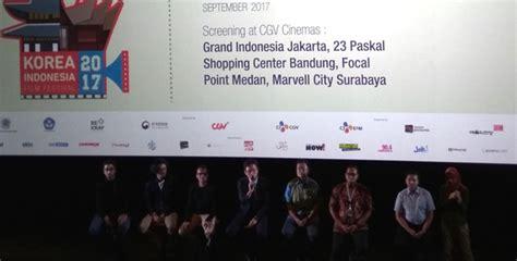 film indonesia aktor korea korea indonesia film festival 2017 highlight aktor lokal