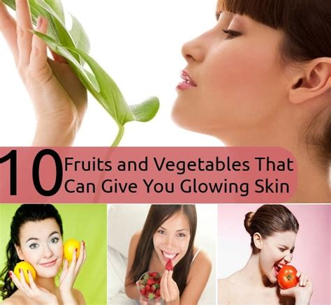 8 Fruits That Will Give You Glowing Skin by Top 10 Fruits And Vegetables That Can Give You Glowing